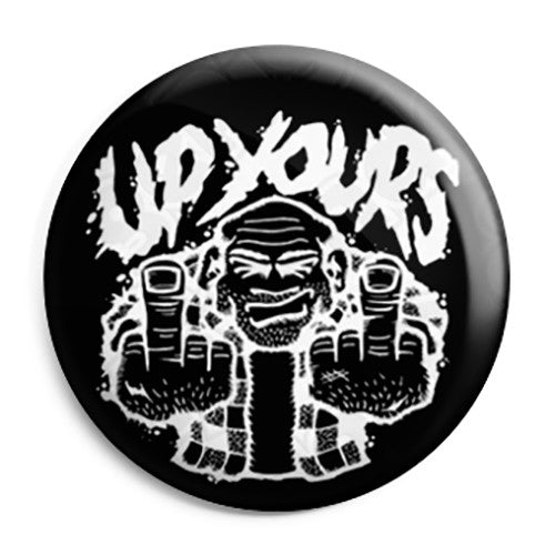 The Finger - Up Yours - Offensive Button Badge