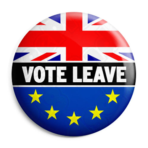 Brexit Vote to Leave Referendum - EU European Union Button Badge