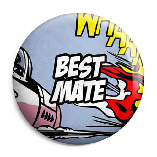 Best Mate - Whaam Comic Art Theme Wedding Pin Button Badge