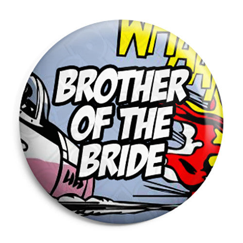 Brother of the Bride - Whaam Comic Art Theme Wedding Pin Button Badge
