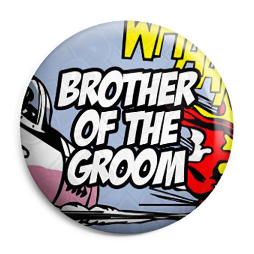Brother of the Groom - Whaam Comic Art Theme Wedding Pin Button Badge