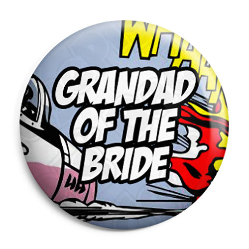 Grandad of the Bride - Whaam Comic Art Theme Wedding Pin Button Badge