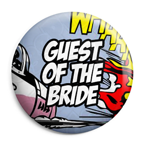 Guest of the Bride - Whaam Comic Art Theme Wedding Pin Button Badge