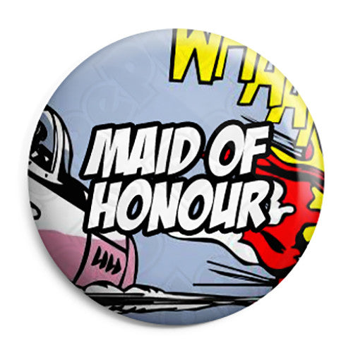 Maid of Honour - Whaam Comic Art Theme Wedding Pin Button Badge