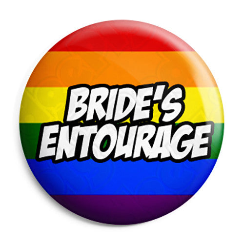 Brides Entourage - LGBT Gay Wedding Pin Button Badge