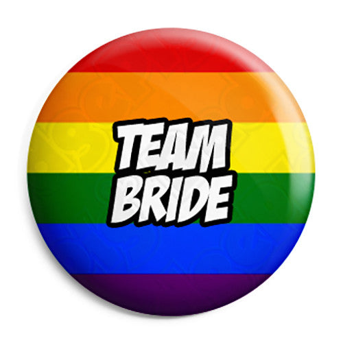 Team Bride - LGBT Gay Wedding Pin Button Badge