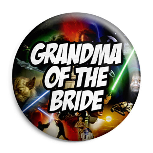 Grandma of the Bride - Star Wars Film Movie Theme Wedding Pin Button Badge