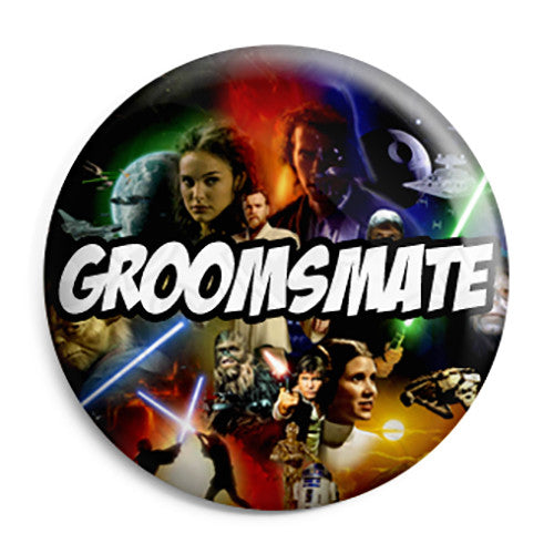 Groomsmate - Star Wars Film Movie Theme Wedding Pin Button Badge