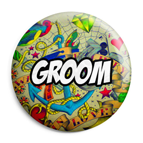 Groom - Tattoo Theme Wedding Pin Button Badge