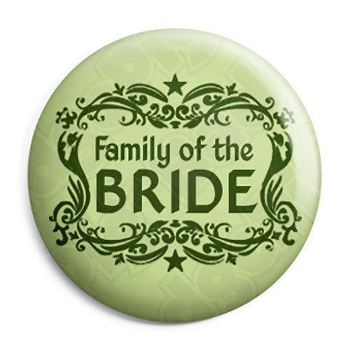 Family of the Bride - Classic Marriage Button Badge