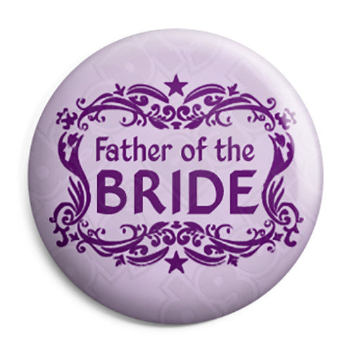 Father of the Bride - Classic Marriage Button Badge