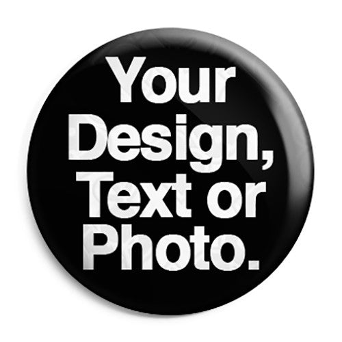 Design Your Own Button Pin Badge Online Custom Printing