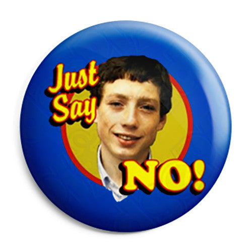 Zammo - Just Say No Grange Hill Kid Retro TV Pin Button Badge