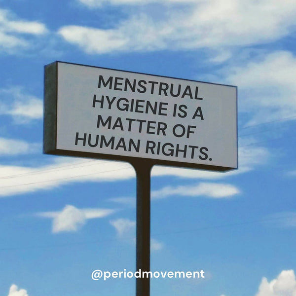 menstrual rights are human rights display: centred
