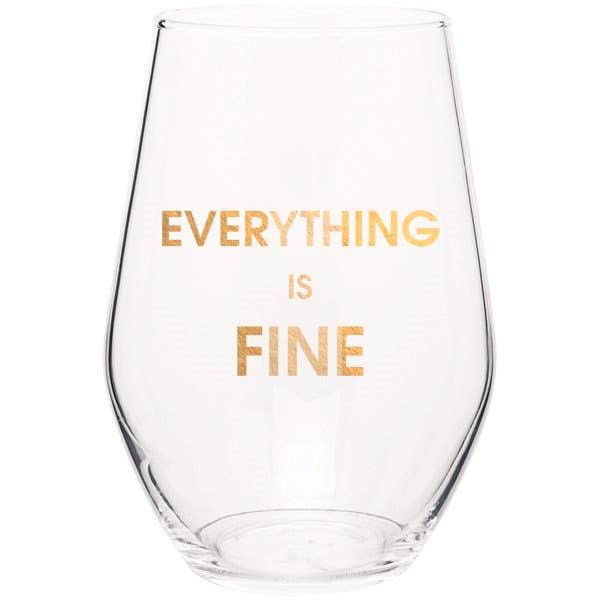 Stemless Wine Glass Everything is Fine - S.O.S Save Our Soles