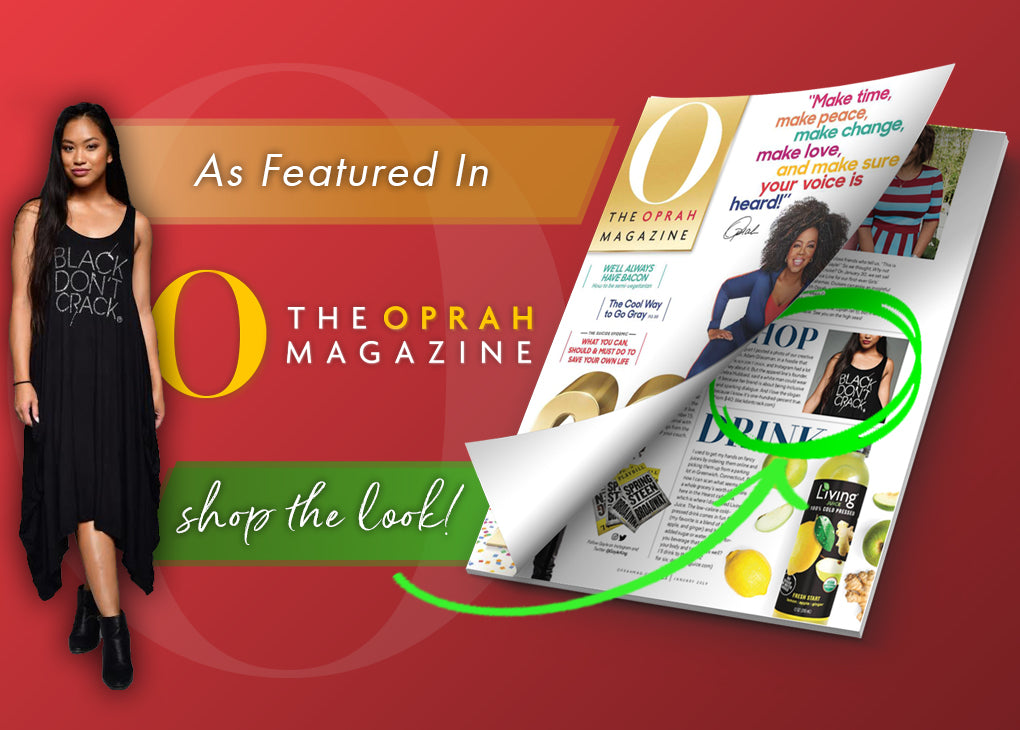 Black Don't Crack featured in The Oprah Magazine