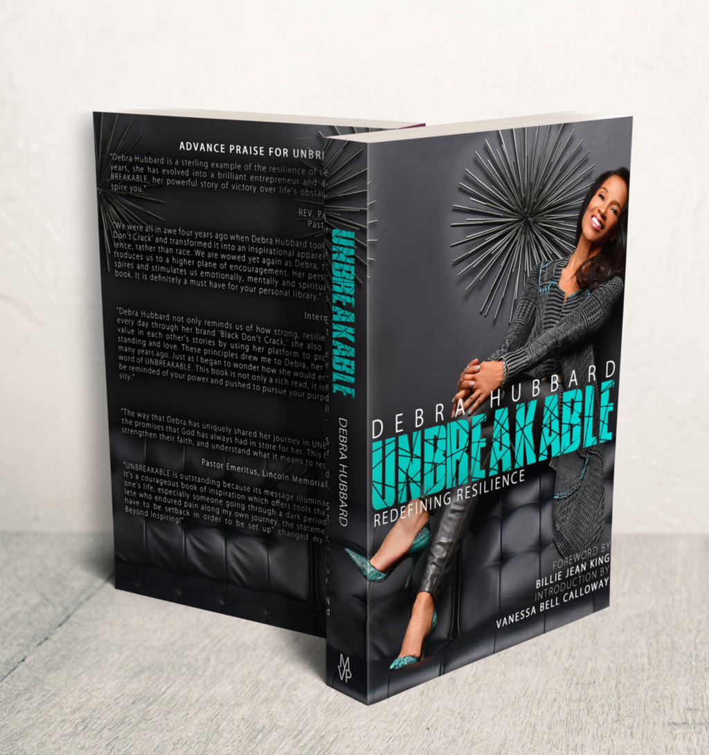 UNBREAKABLE - Redefining Resilience by Debra Hubbard