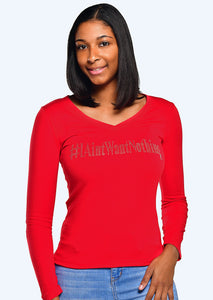 I Ain't Want Nothing Long Sleeve Bling V-Neck