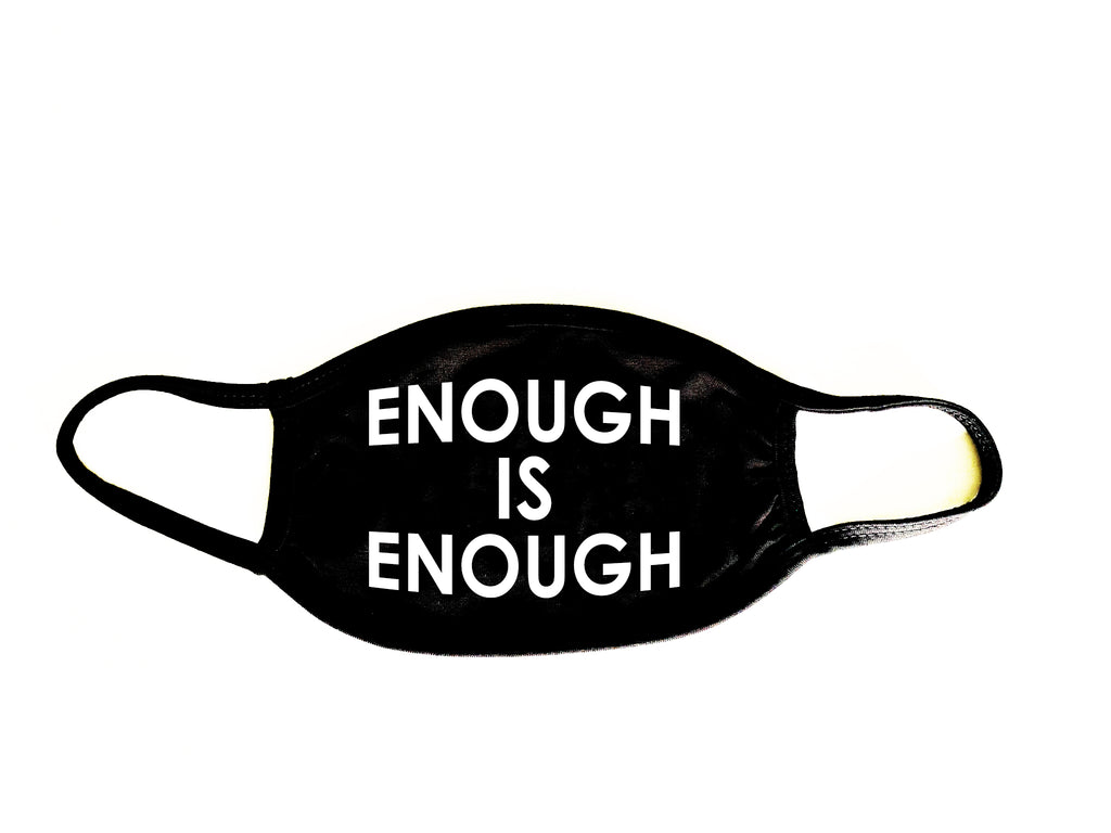 (Enough Is Enough) Reusable Fabric Face-Mask