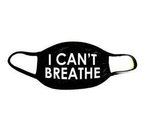 (I Can't Breathe) Black Reusable Fabric Face-Mask