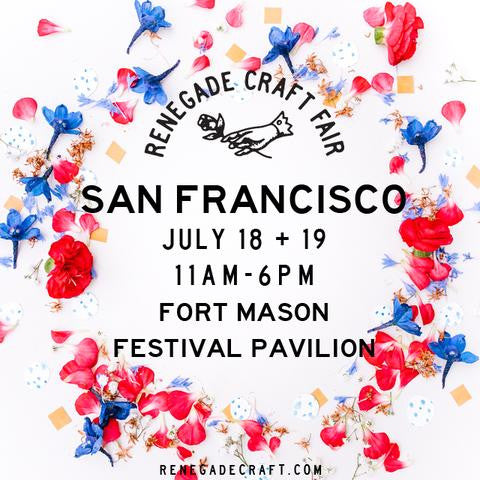 Getting ready for the SF Renegade Craft Fair!
