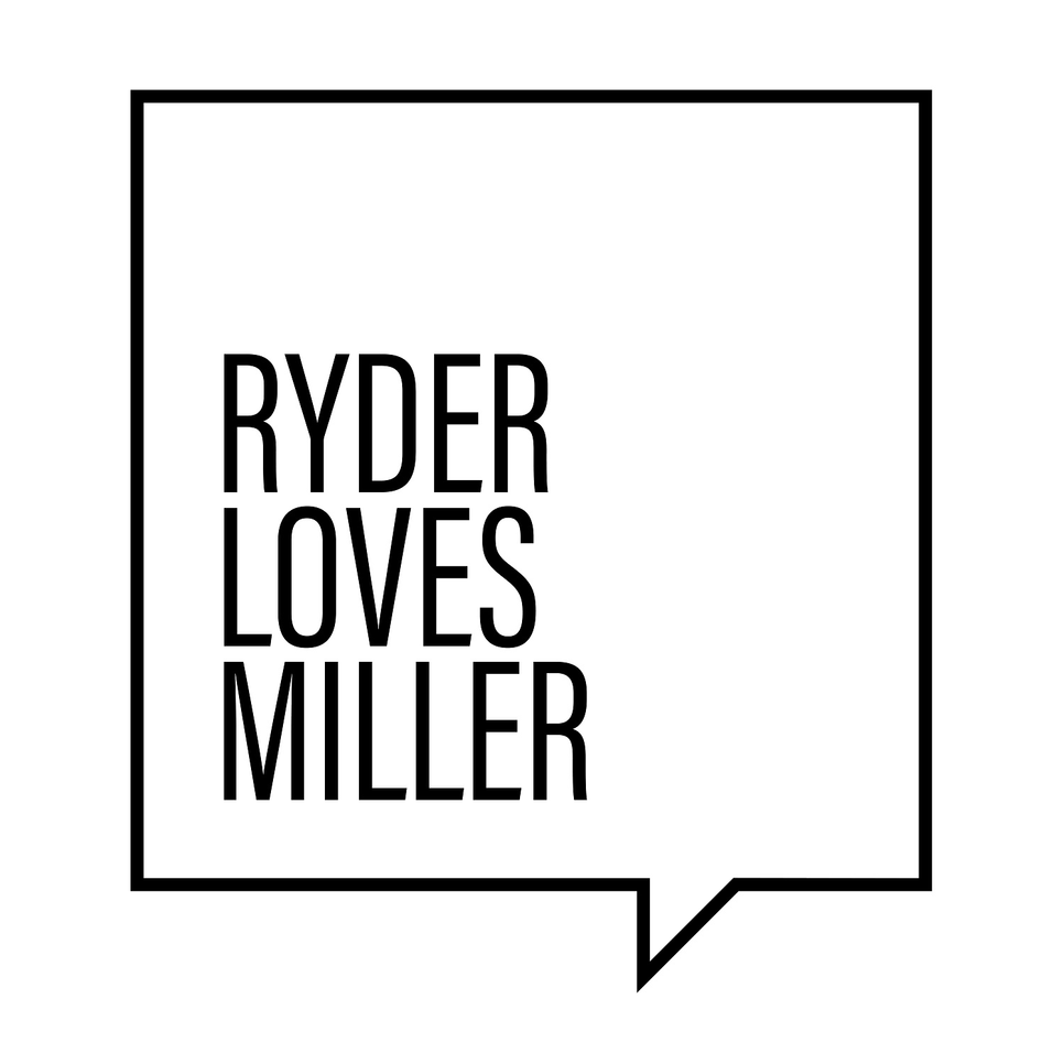 Ryder loves Miller