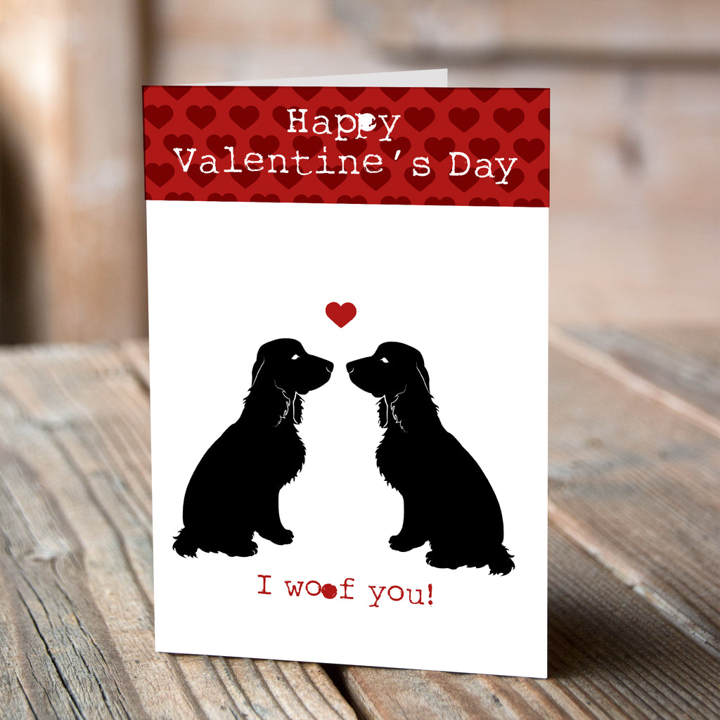 Cocker Spaniel I Woof You - Valentine Card