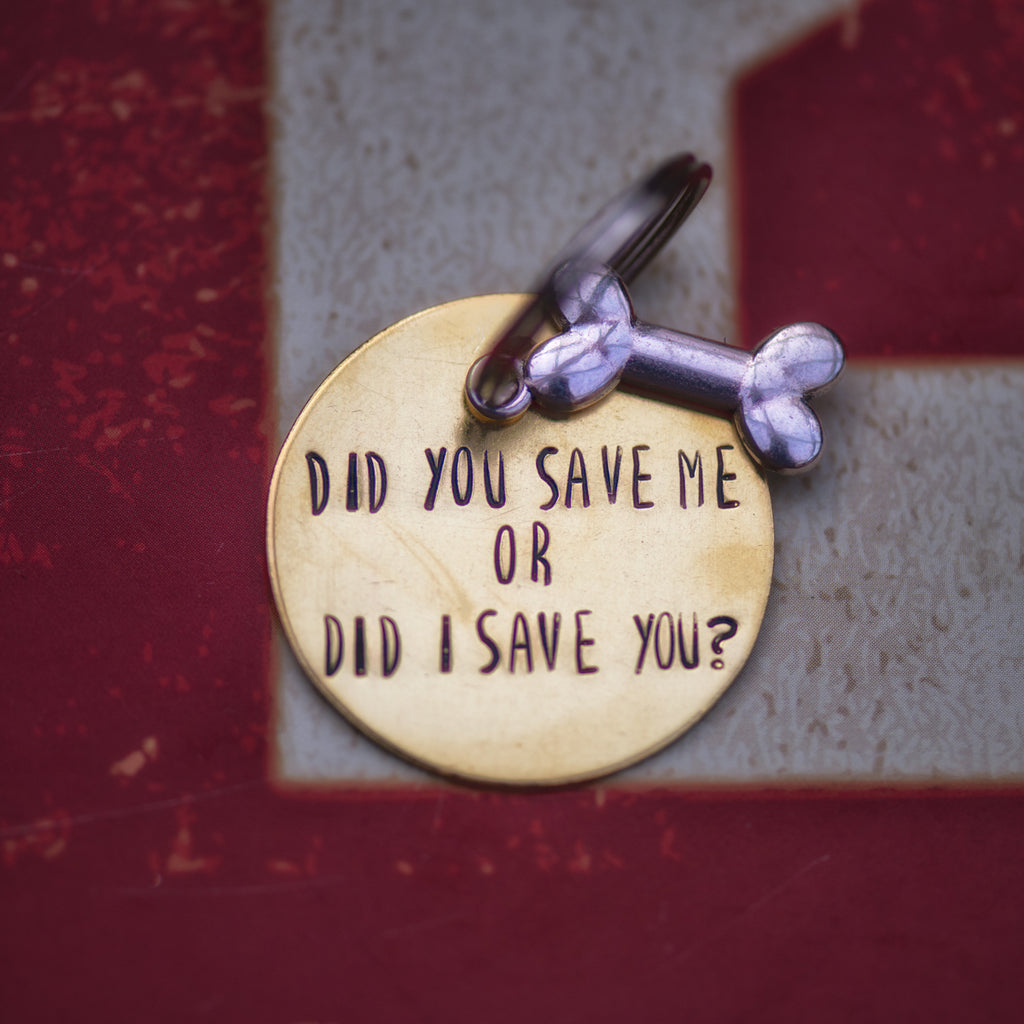 Did You Save Me or Did I Save You? - Funny Bone Tag Collection