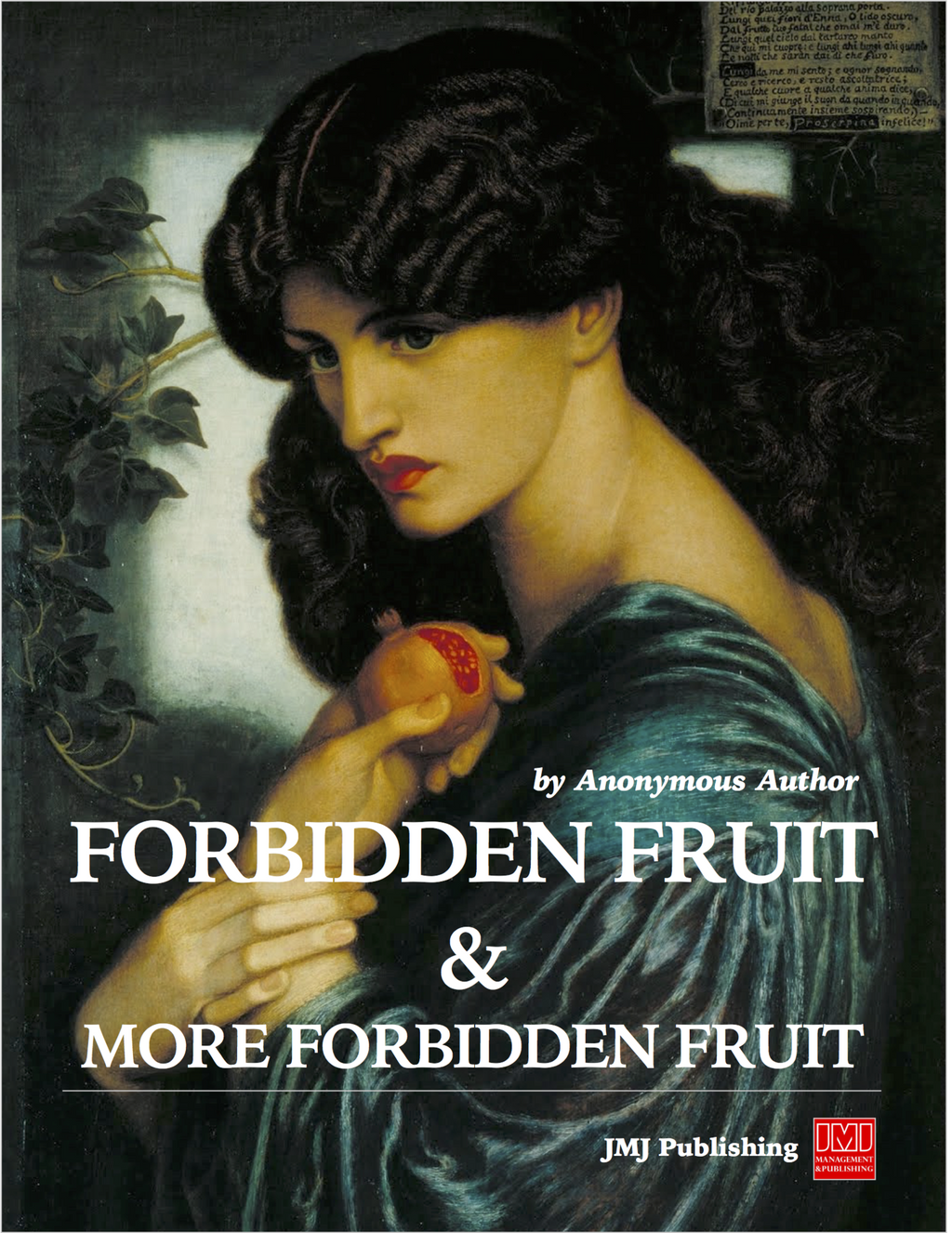 Forbidden Fruit & More Forbidden Fruit