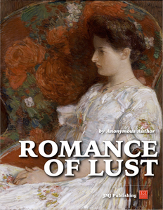 Romance of Lust: Early Experiences