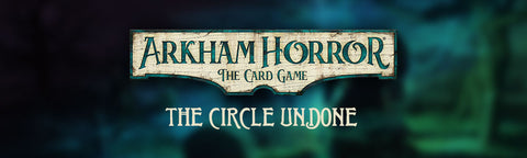 Arkham Horror: The Card Game - Circle Undone Cycle (#4)