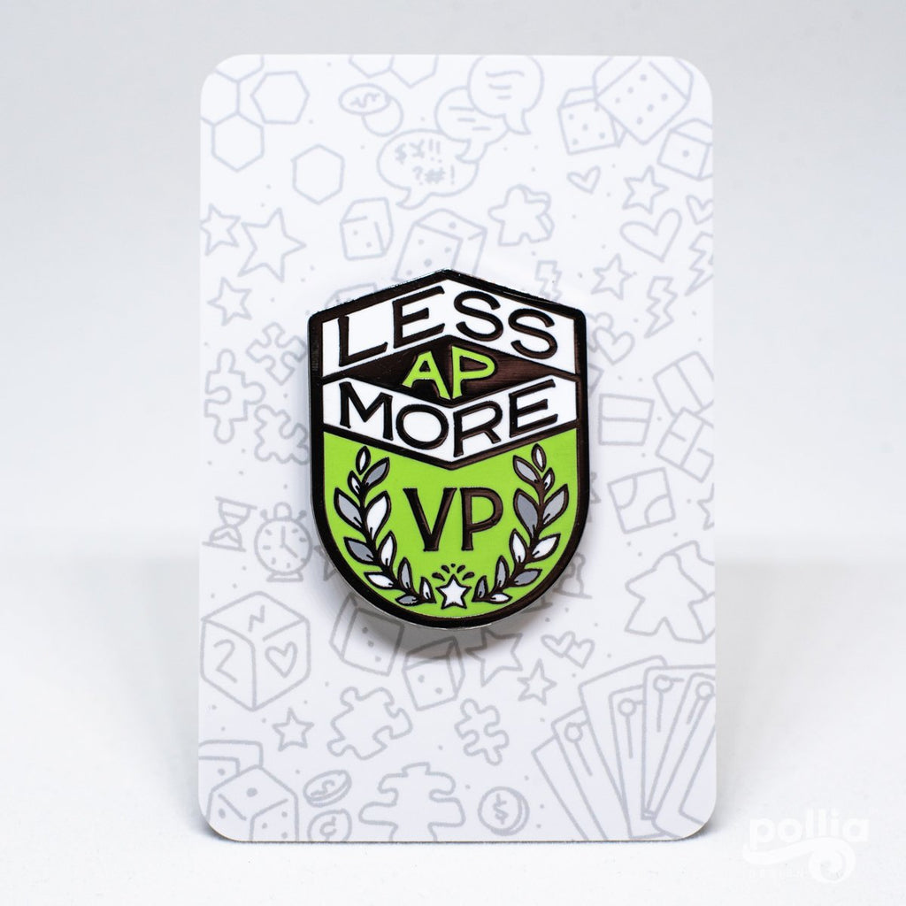 Enamel Pin - Less AP More VP