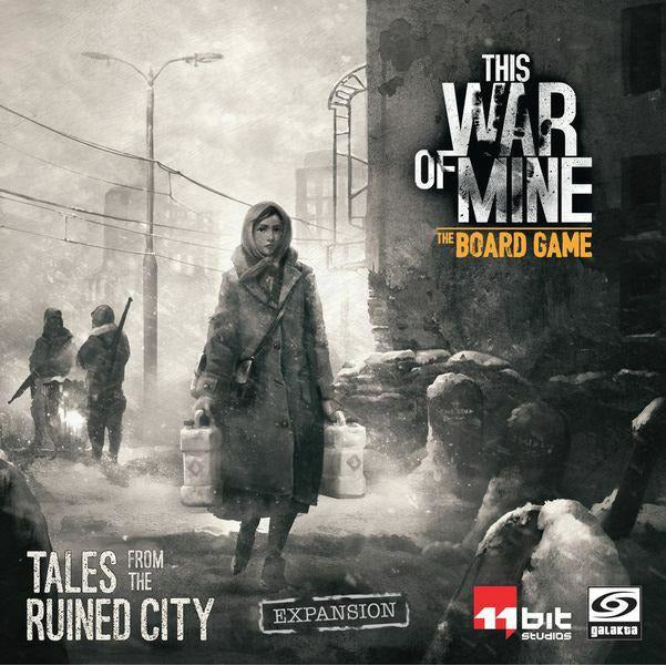 This War of Mine: Tales of the Ruined City