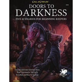 Call of Cthulhu: Doors to Darkness - Five Scenarios for Beginning Keepers