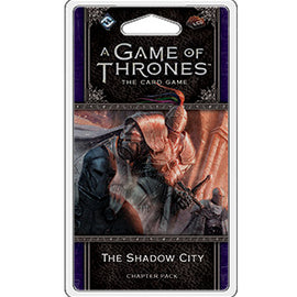 A Game of Thrones: The Card Game - 2nd Edition -  The Shadow City