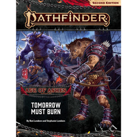 Pathfinder 2nd Edition: Age of Ashes Adventure Path - Tomorrow Must Burn (#3)
