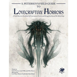 S. Petersen's Field Guide to Lovecraftian Horrors (Hardcover)