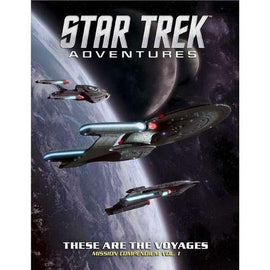 Star Trek Adventures - These are the Voyages Vol 1