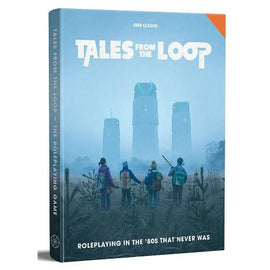 Tales from the Loop (80's Era RPG, Hardback)