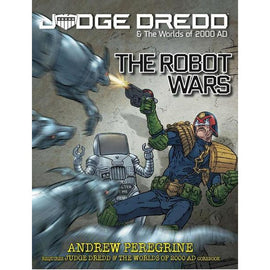 Judge Dredd and the Worlds of 2000AD RPG - The Robot Wars