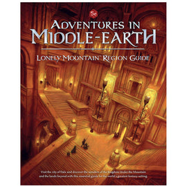 Adventures in Middle Earth - Lonely Mountain Region Guide