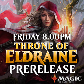 Throne of Eldraine Prerelease - Friday 27 September 2019 - 8.00PM Solo