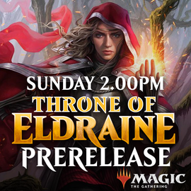 Throne of Eldraine Prerelease - Sunday 29 September 2019 - 2.00PM Solo
