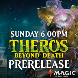 Theros Beyond Death Prerelease - Sunday 19 January 2020 - 6.00PM Two-Headed Giant