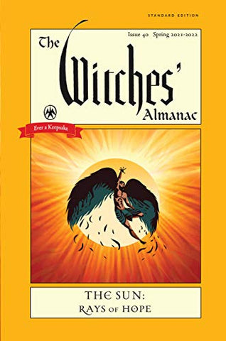 The Witches' Almanac 2021-2022 Standard Edition: The Sun – Rays of Hope