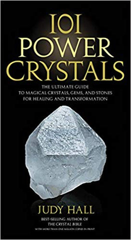 101 Power Crystals: by Judy Hall