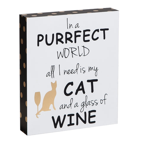 My Cat and Wine Wooden Sign