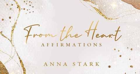 From the Heart: Affirmations Cards