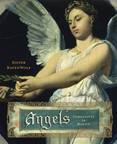 Angels: Companions in Magic by Silver RavenWolf