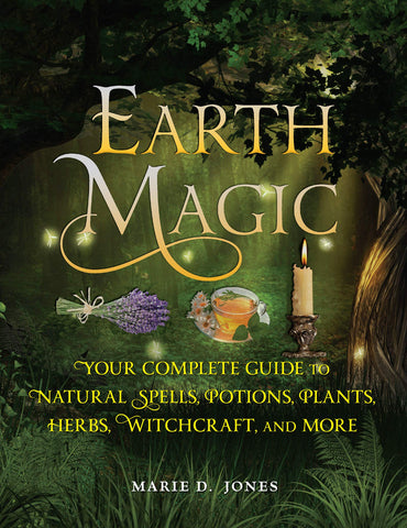 Earth Magic: Your Complete Guide